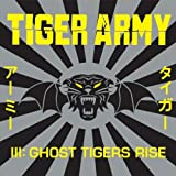 Tiger Army III: Ghost Tigers