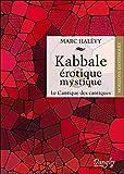 Kabbale érotique & mystique - Le Cantique des cantiques
