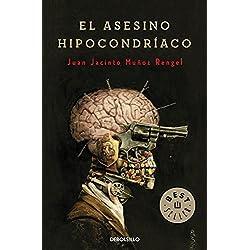 El asesino hipocondríaco (BEST SELLER) Finalista Premio Mandarache 2014