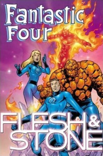 Fantastic Four: Flesh & Stone TPB: Flesh and Stone (Fantastic Four (Marvel Paperback)) by Carlos Pacheco (30-Jul-2001) Paperback