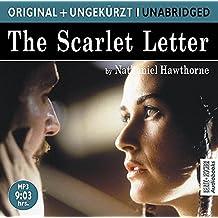 The Scarlet Letter. MP3-CD: Der scharlachrote Buchstabe. Die englische Originalfassung ungekürzt