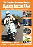 The Complete Spanner's Manual: Lambretta Scooters