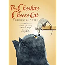 The Cheshire Cheese Cat by Carmen Agra Deedy and Randall Wright (2014-09-01)