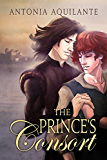 The Prince's Consort (Chronicles of Tournai Book 1) (English Edition)