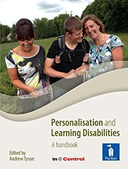 Personalisation and Learning Disabilities: A handbook for practitioners by [Tyson, Andrew]
