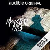 Monster 1983: An Audible Original Drama