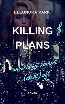 Killing Plans - ... unverhofft kommt (nicht) oft