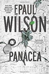 Panacea: A Novel by F. Paul Wilson (2016-07-05)