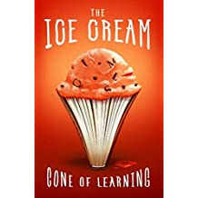 The Ice Cream Cone of Learning (S3 Edition): The Brain, Enrichment, and the Power of Audio Books (English Edition)