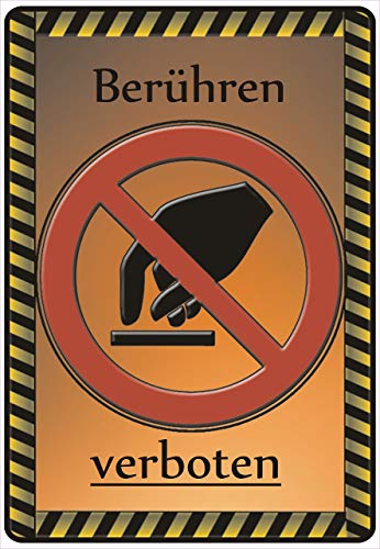 "Netspares 141535969 Schild Hinweisschild Hinweis\""Berühren verboten\"" Anfassen Antippen Achtung SOS"