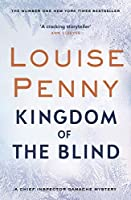 Kingdom of the Blind: A Chief Inspector Gamache Mystery, Book 14 (English Edition)