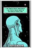 "Notebook: Illustration Of Dr Manhattan Watchmen Quote I Am Tir , Journal for Writing, College Ruled Size 6"" x 9"", 110 Pages"