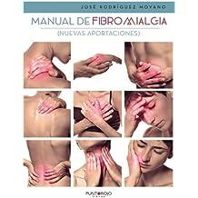 Manual de fibromialgia: Nuevas aportaciones