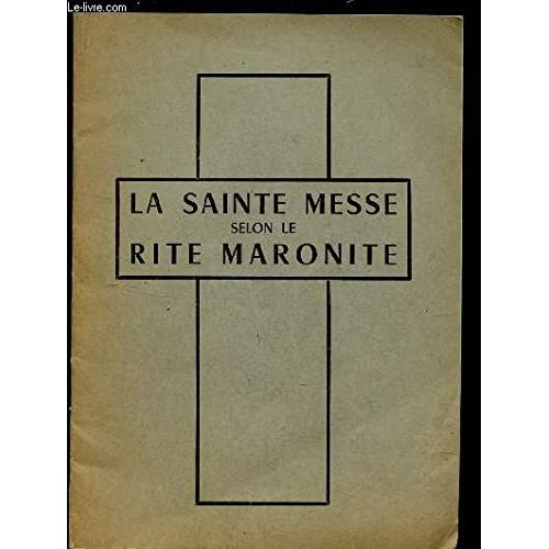 LA SAINTE MESSE SELON LE RITE MARONITE (BROCHURE)
