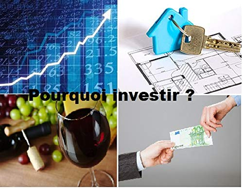 Pourquoi investir par Alexandre BREANT