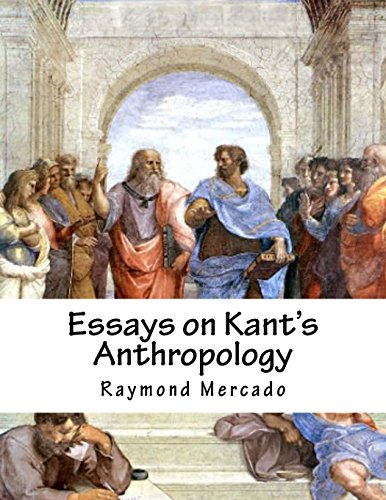 Essays on Kant?s Anthropology