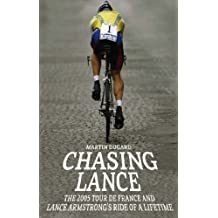 Chasing Lance by Martin Dugard (2006-06-15)