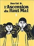 L'Ascension du haut mal. tome 1 de David B. (2000) Broché