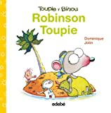 Robinson Toupie (Toupie y Binou)