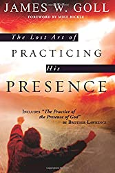 The Lost Art of Practicing His Presence