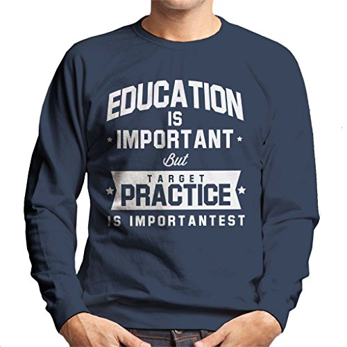Coto7 Education is Important But Target Practice is Importantest Men's Sweatshirt - Scifi Guns Airsoft