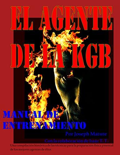 EL AGENTE DEL KGB: MANUAL DE OPERACIONES