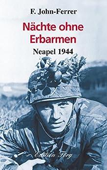 Nächte ohne Erbarmen - Neapel 1944 (Zeitzeugen)