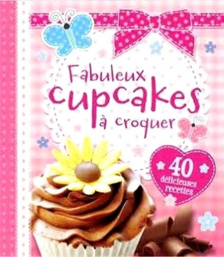 FABULEUX CUPCAKES A CROQUER