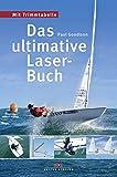 Das ultimative Laser-Buch: Mit Trimmtabelle