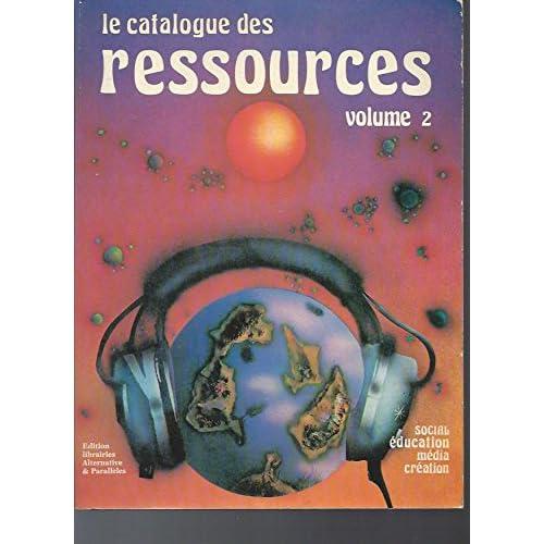 Le Catalogue des ressources, volume 2