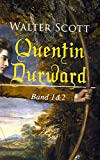 Quentin Durward (Band 1&2)
