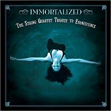 Evanescence...Immortalized