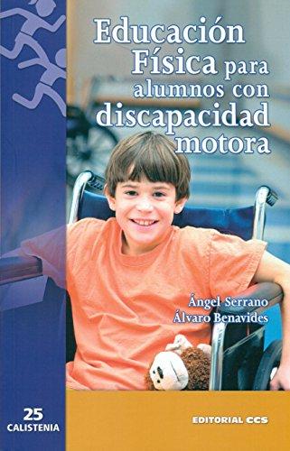 Educación Física para alumnos con discapacidad motora (Calistenia)