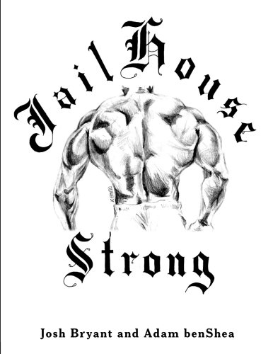Download jailhouse strong pdf full ebook by josh bryant dwe download jailhouse strong pdf full ebook by josh bryant dwe best books 89 fandeluxe Gallery