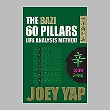 The Bazi 60 Pillars - XIN Metal (English Edition)