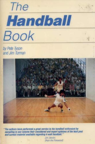 The Handball Book by Jim Turman (1983-09-02) par Jim Turman;Pete Tyson