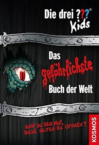 Die drei ??? Kids, Das gefährlichste Buch der Welt: Hast du den Mut, diese Seiten zu öffnen?