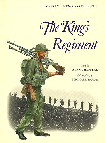 The King's Regiment ..men at Arms Series
