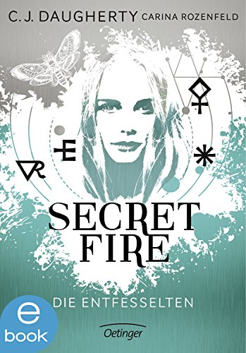secret-fire-die-entfesselten-band-2-german-edition