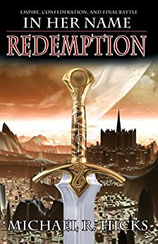 Redemption (In Her Name Book 8) by [Hicks, Michael R.]