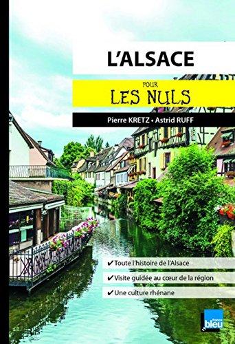 L'Alsace pour les Nuls poche par Pierre KRETZ
