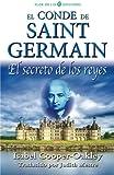 El conde de Saint Germain: El secreto de los reyes