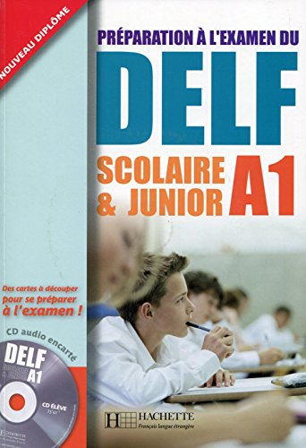 Delf scolaire et junior. A1. Livre de l'élève con corrigés. Per le Scuole superiori. Con CD Audio por Marie-Christine Jamet