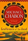 Gentlemen of the Road: A Tale of Adventure par Chabon