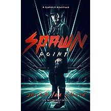 Spawn Point (The NextWorld Series Book 2)