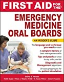 First Aid for the Emergency Medicine Oral Boards (First Aid Specialty Boards)