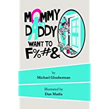 Mommy and Daddy want to F%#& (English Edition)