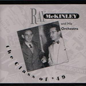 Ray McKinley - The Class of 49