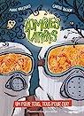Zombies zarbis, tome 3 : Un pour tous, tous pour eux !
