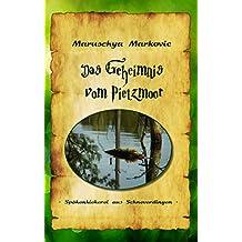 Das Geheimnis vom Pietzmoor: - Spökenkiekerei aus Schneverdingen -